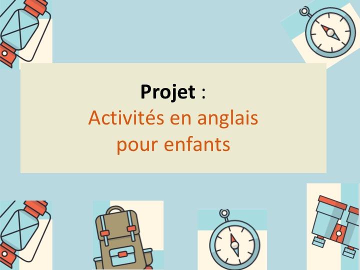 Notre enquête «Activités en anglais pour les enfants»